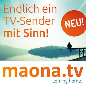 maona.tv der Sender mit Sinn